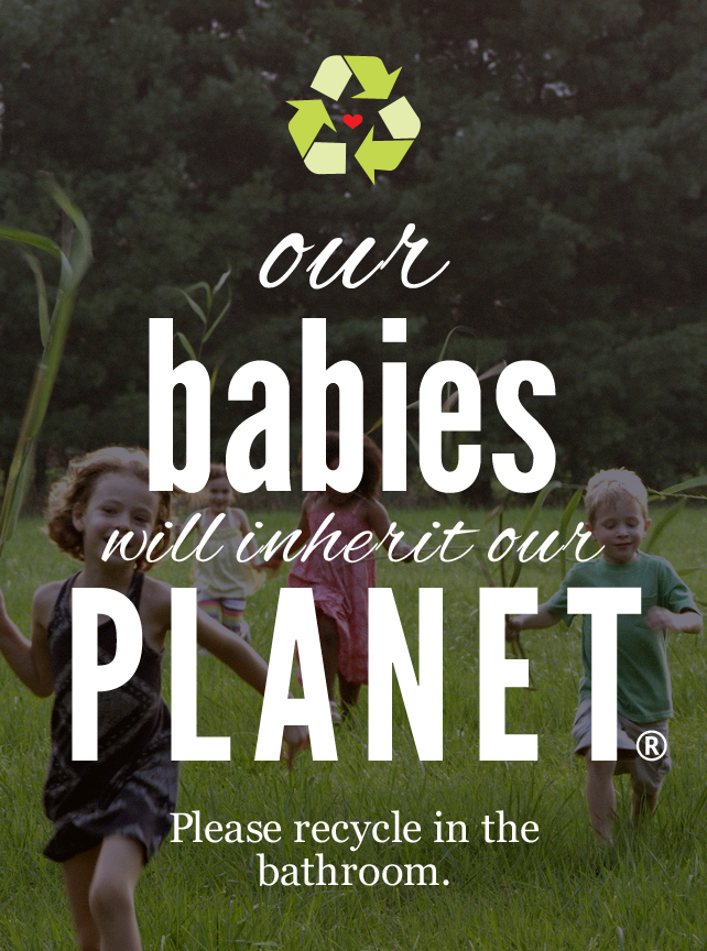 Care To Recycle Our Babies Will Inherit The Planet