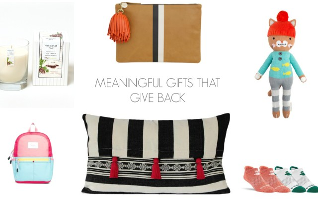 Meaningful Gifts That Give Back